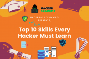 top 10 skills every hackers must learn