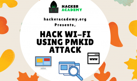 How to Hack Wi-Fi using PMKID Attack: